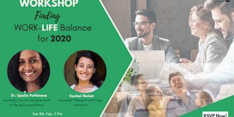 2020: Finding Work-Life Balance tickets