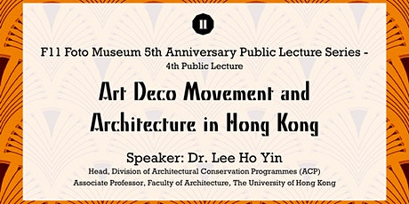 Art Deco Movement and  Architecture in Hong Kong tickets