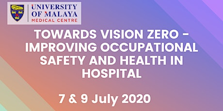 TOWARDS VISION ZERO - IMPROVING OCCUPATIONAL SAFETY AND HEALTH IN HOSPITAL tickets