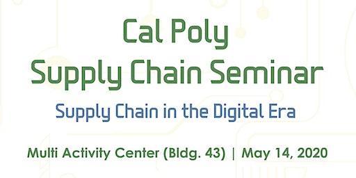 Cal Poly Supply Chain Seminar