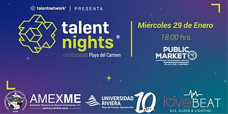 Talent Night Playa del Carmen Enero 2020 boletos