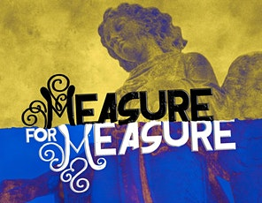 Seminar and Play Performance - Measure for Measure by William Shakespeare tickets