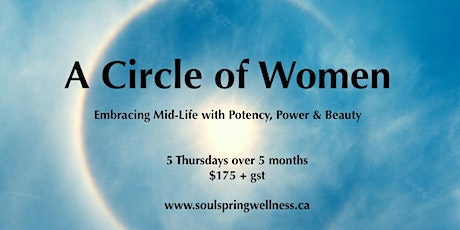 Circle of Women - Embrace Mid-Life with Potency, Power & Beauty tickets