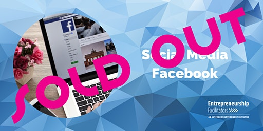 SOLD OUT - WAITLIST OPEN - Social Media - Facebook