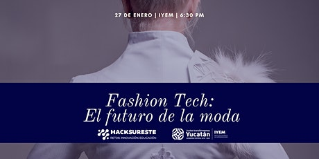 Fashion Tech: Innovando en la Industria de la Moda boletos