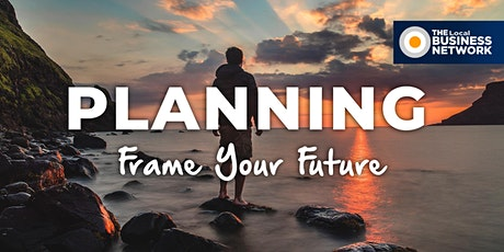 Planning - Frame Your Future with The Local Business Network (Canberra) tickets