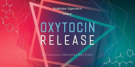 OXYTOCIN RELEASE - A BuddhaBar Experience tickets