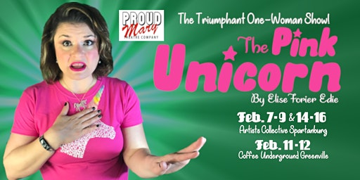 Proud Mary Theatre's THE PINK UNICORN GREENVILLE
