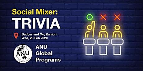 ANU Global Programs Social Mixer: TRIVIA tickets