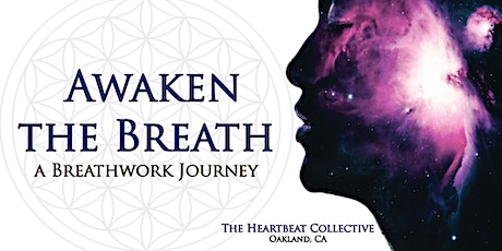 Awaken The Breath: Breathwork Journey tickets