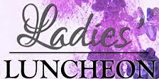 "Seventh Annual ""First Lady Luncheon"""