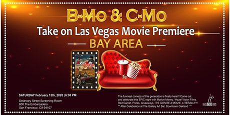B-Mo & C-Mo Take on Las Vegas Movie Premiere - BAY AREA   tickets