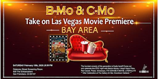 B-Mo & C-Mo Take on Las Vegas Movie Premiere - BAY AREA