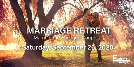 2020 Evolving Marriage Annual Retreat