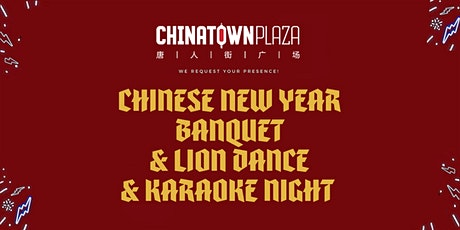 Chinese New Year Banquet & Lion Dance & Karaoke Night tickets