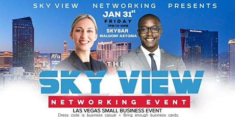 "THE SKY VIEW NETWORKING EVENT ""Your Network Is Your Net Worth"" 7 tickets"