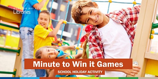 Minute to Win It Challenge (6-13 years) - Arana Hills Library