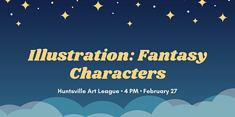 Illustration: Fantasy Characters tickets