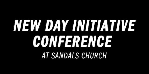 New Day Initiative Conference at Sandals Church