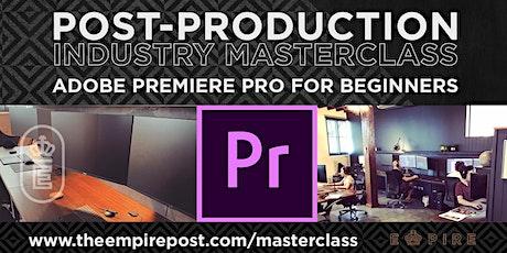 Adobe Premiere Pro for Beginners Masterclass tickets