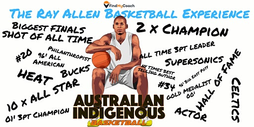The Ray Allen Basketball Experience for Australian Indigenous Basketball