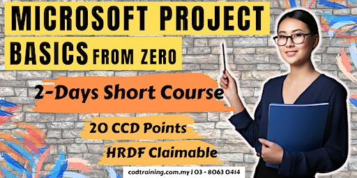 Microsoft Project Basics from zero | 2-day Short Course | 20 CCD CIDB points