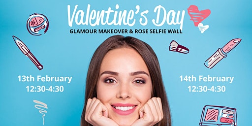 Valentine's Day Glamour Makeover  & Rose Selfie Wall