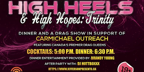 High Heels & High Hopes: Trinity tickets