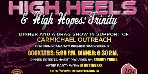 High Heels & High Hopes: Trinity