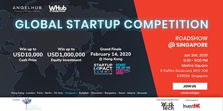 Global Startup Competition - Singapore roadshow - AngelHub & WHub tickets