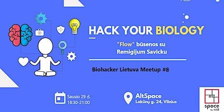 """Biohacker Lietuva: """"Flow"""" būsenos su Remigijum Savicku tickets"""