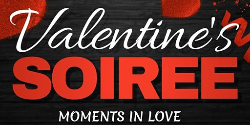Moments in Love:Valentines Soiree