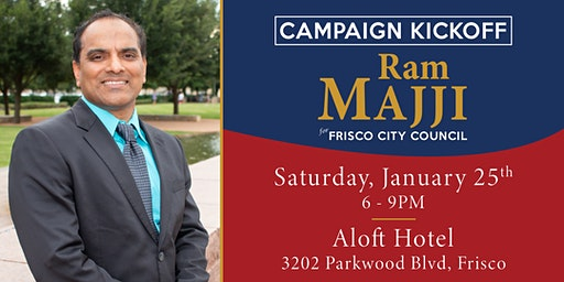Ram Majji for Frisco City Council Campaign Kickoff