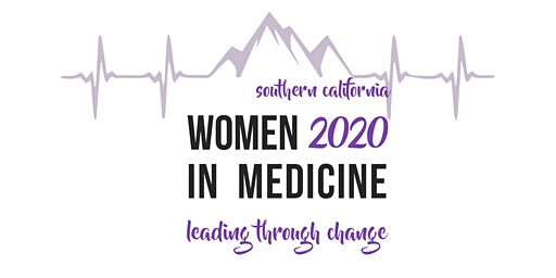 2020 SoCal Women in Medicine Leading Through Change