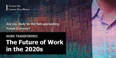 Work Transformed: The Future of Work in the 2020s tickets