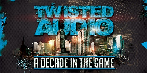 Twisted Audio 10 - A decade in the game