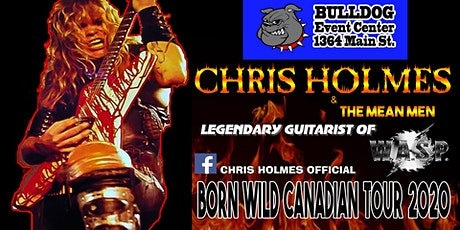 Chris Holmes and The Mean Men V.I.P tickets