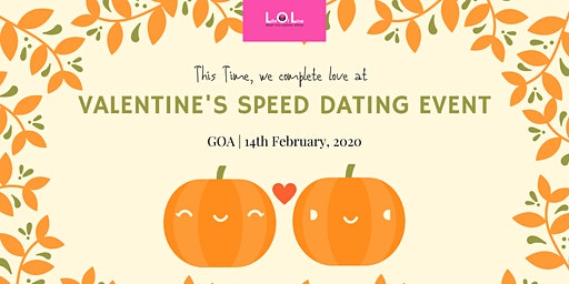 Valentine Day Speed Dating GOA Feb 14