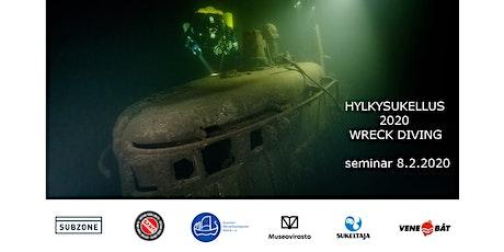 Hylkysukellus 2020 Wreck Diving tickets