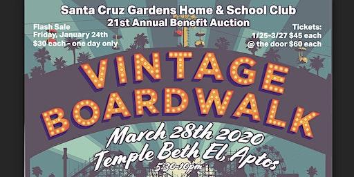 Santa Cruz Gardens Annual Benefit Auction 2020 - Vintage Boardwalk