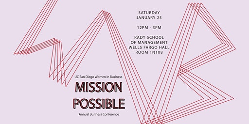 Mission Possible: UCSD WIB's 3rd Annual Conference