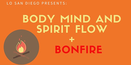 LO San Diego | Body, Mind & Spirit Flow + Bonfire