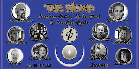 The Word ∞ Conscious Hip-Hop, Spoken Word, & Freestyle Cypher tickets