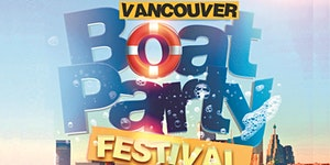 VANCOUVER BOAT PARTY FESTIVAL 2020 | SATURDAY JUNE...