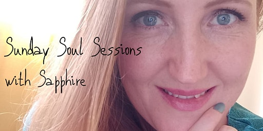 New Moon Sunday Soul Sessions with Sapphire