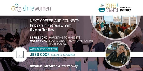 Coffee & Connect - Business Networking & Education by ShireWomen tickets