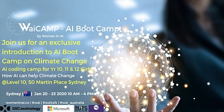 AI Boot Camp: Women in AI Sydney Presents WaiCAMP AI Boot Camp for Climate Change tickets