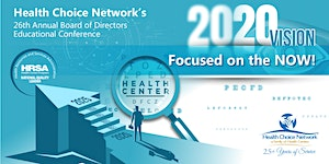 Health Choice Network's 26th Annual Board of Directors...