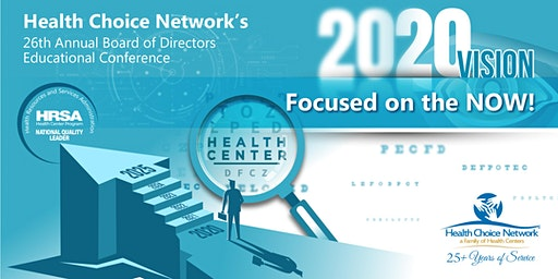 Health Choice Network's 26th Annual Board of Directors Educational Conference