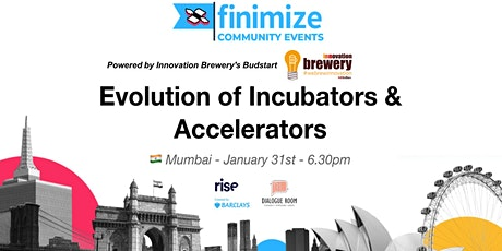 #FinimizeCommunity Presents: Evolution of Incubato tickets
